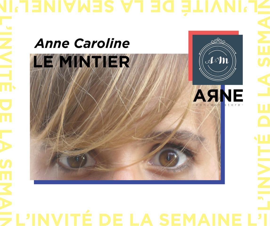 La chineuse de la semaine : Anne Caroline LE MINTIER